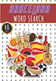 Barcelona Word Search: 40 Fun Puzzles With Words Scramble for Adults, Kids and Seniors | More Than 300 Words On Barcelona and Portuguese Cities, ... History Terms and Heritage Vocabulary.
