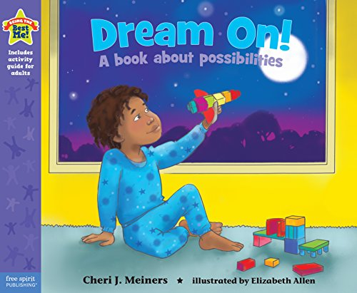 Dream On!: A book about possibilities (Being the Best Me® Series) (English Edition)