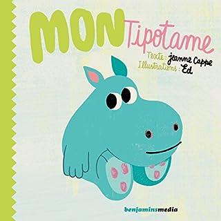 Mon Tipotame                   De :                                                                                                                                 Jeanne Cappe                               Lu par :                                                                                                                                 Vincent Leenhardt                      Durée : 14 min     1 notation     Global 2,0