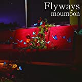 Flyways(Blu-ray Disc付)