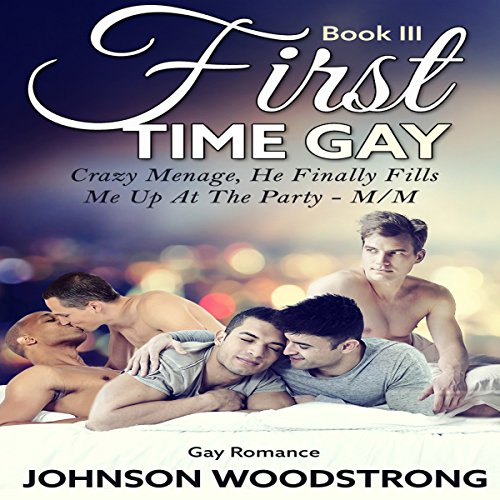 First Time Gay audiobook cover art