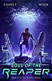Soul of the Reaper: A military Scifi Epic...