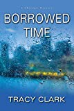 Image of Borrowed Time (A Chicago Mystery)