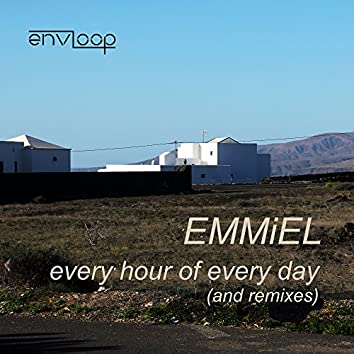 Every Hour of Every Day (And Remixes)