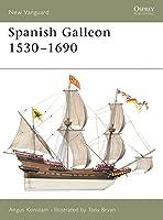 Spanish Galleon 1530-1690 (New Vanguard)