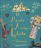 EL MUNDO DEL ANTIGUO EGIPTO (VVKIDS) (VVKIDS LIBROS PARA SABER MÁS)