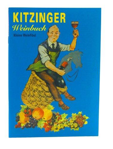 Arauner Kitzinger Weinbuch Kleine Weinfibel