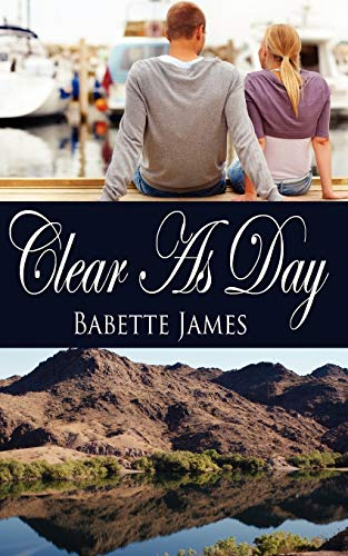 Book: Clear As Day by Babette James