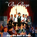 Boys Are Back In Town (Original)