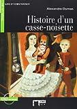 HISTOIRE D'UN CASSE-NOISETTE (AUDIO TELECHARGEABLE (Chat Noir. Lire Et S'entrainer)...
