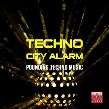 Techno City Alarm (Pounding Techno Music)