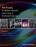 Pitt Ford's Problem-Based Learning in Endodontology (Clinical Cases)