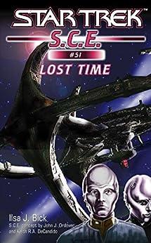 Star Trek: Lost Time (Star Trek: Starfleet Corps of Engineers Book 51) by [Ilsa J. Bick]