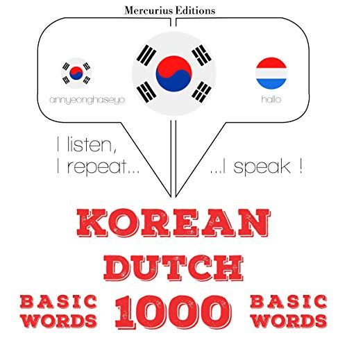 Korean – Dutch. 1000 basic words cover art
