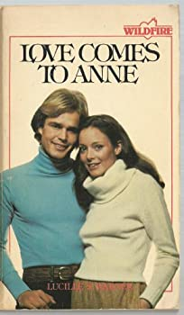 Love Comes to Anne - Book #1 of the Wildfire