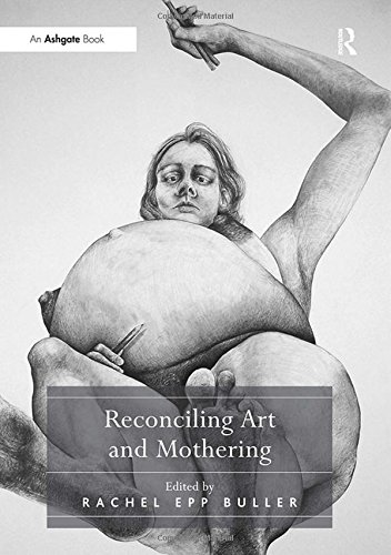 Reconciling Art and Mothering