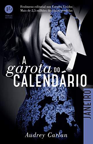 A Garota do Calendário: Janeiro: 1