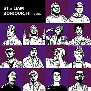 Bonjour, Hi (Remix) [feat. Franky Fade, Mori$$ Regal, Smitty Bacalley, Kevin Na$h, Rowjay, FouKi, Jay Scøtt, Caoluz, Maky Lavender, Vendou, Bkay & KNLO]