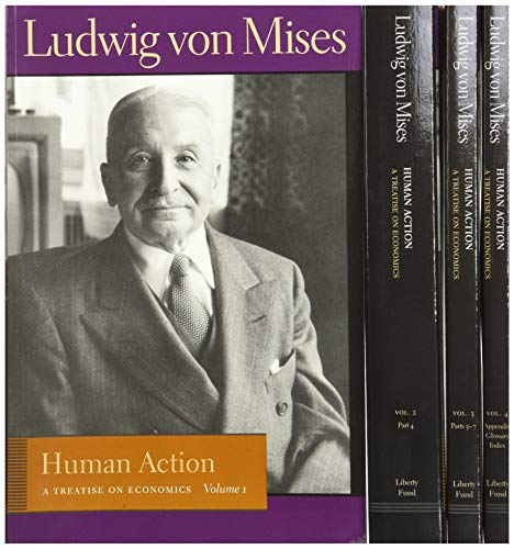Human Action: A Treatise on Economics (4 Volume Set)