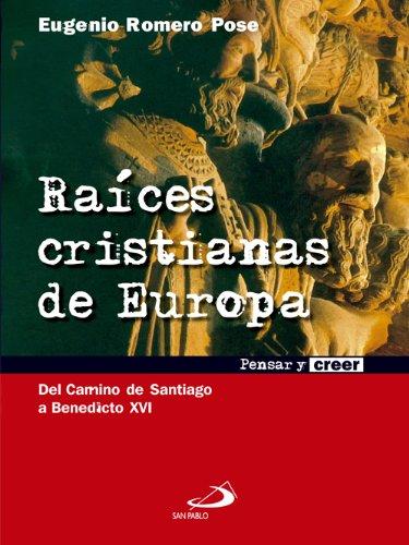 Raíces cristianas de Europa (Coleección pensar y creer) eBook: Pose, Eugenio Romero, Editorial San Pablo España: Amazon.es: Tienda Kindle