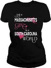 Just a Massachusetts Girl in a South Carolina World T-Shirt