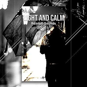 Light and Calm Rainfall Sounds