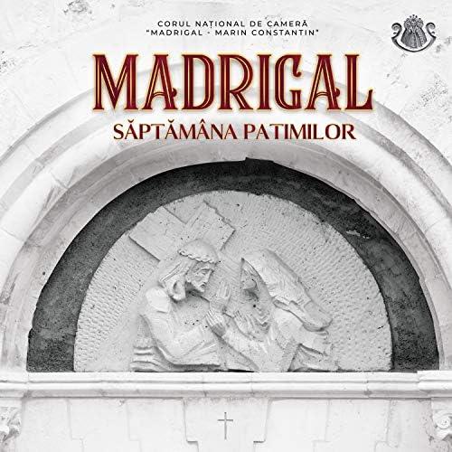 Corul National de Camera Madrigal - Marin Constantin