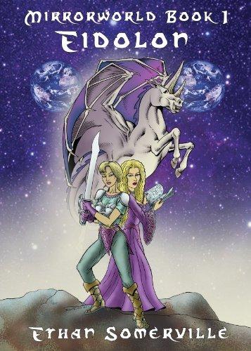 Mirrorworld Book 1 - Eidolon (English Edition)