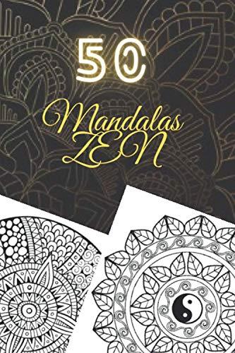 50 Mandalas ZEN: Malbuch für Erwachsene, Super Leisure Antistress garantiert zum Entspannen mit schönen Mandalas für Erwachsene Färbung