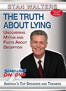 The Truth About Lying - Uncovering Myths and Facts About Deception - Seminars On Demand Interview and Business Skills Training Video - Speaker Stan Walters - Includes Streaming Video Streaming Audio + MP3 Audio - Compatible with All Devices