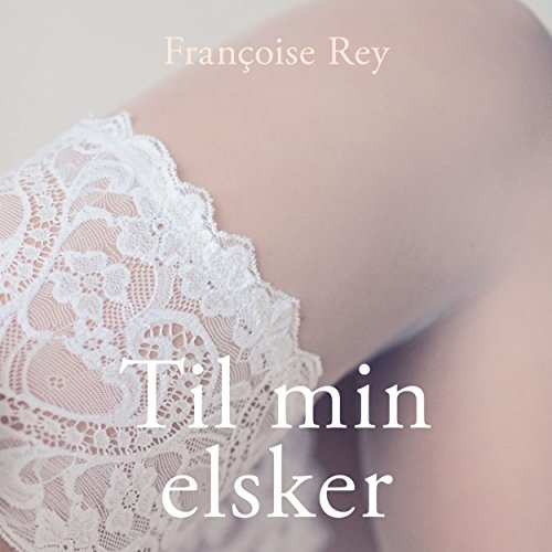 Til min elsker audiobook cover art