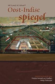 """Nicolaas de Graaff, Oost-Indise Spiegel: 20 (Boekerij """"Oost En West"""")"""