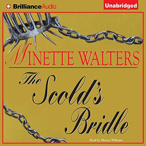 The Scold's Bridle Audiobook By Minette Walters cover art