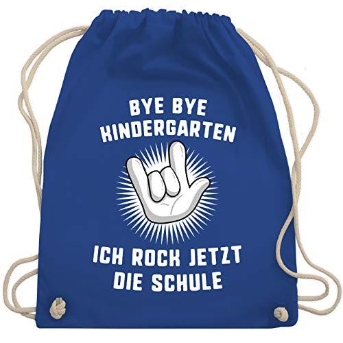 Shirtracer Einschulung und Schulanfang - Bye Bye Kindergarten Ich rock jetzt die Schule Hand - Unisize - Royalblau - geschenk einschulung maedchen - WM110 - Turnbeutel und Stoffbeutel aus Baumwolle