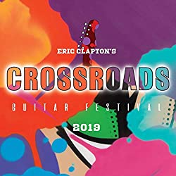 Eric Clapton's Crossroads Guitar Festival 2019 [Blu-ray]