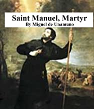 Saint Manuel, Martyr (In Contemporary American English)
