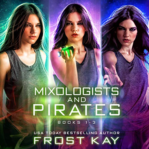 Mixologists and Pirates Box Set Audiobook By Frost Kay cover art