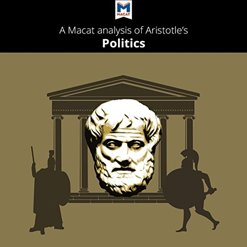 A Macat Analysis of Aristotle's Politics audiobook cover art