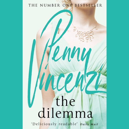The Dilemma                   By:                                                                                                                                 Penny Vincenzi                               Narrated by:                                                                                                                                 Laura Brattan                      Length: 6 hrs and 48 mins     9 ratings     Overall 2.9