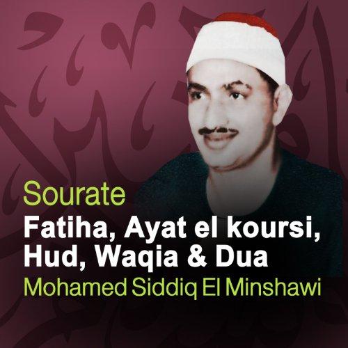 Sourates Fatiha, Ayat el koursi, Hud, Waqia et Dua (Quran - Coran - Islam)