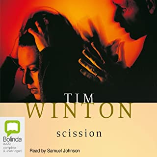 Scission                   By:                                                                                                                                 Tim Winton                               Narrated by:                                                                                                                                 Samuel Johnson                      Length: 4 hrs and 47 mins     4 ratings     Overall 4.5