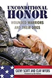 Image of Unconditional Honor: Wounded Warriors and Their Dogs