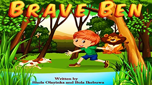 BRAVE BEN: A classic story of a little boy and his dog. A Story for Kids on Friendship, Bravery, Obedience, and Trust (Age 2-12) Preschool, Early Learning, Primary, Read Aloud, Funny Story