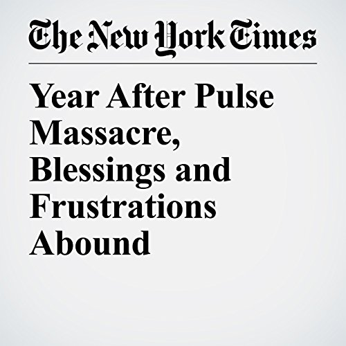 Year After Pulse Massacre, Blessings and Frustrations Abound copertina