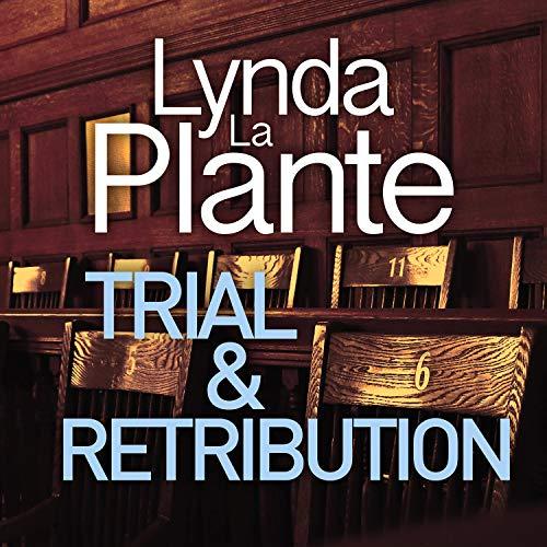 Trial and Retribution: Trial and Retribution, Book 1