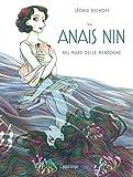 Anaïs Nin. Nel Mare delle Menzogne