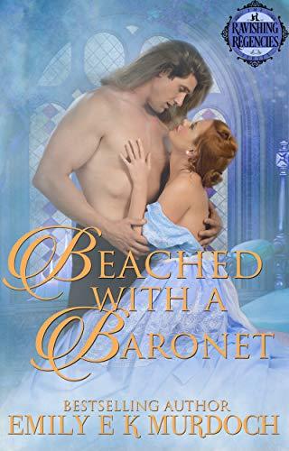 Varada con un Baronet: Deslumbrantes Regentes 05 de Emily E K Murdoch