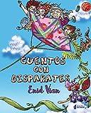 Cuentos con disparates (Spanish Edition)