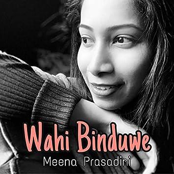 Wahi Binduwe