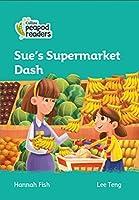 Level 3 – Sue's Supermarket Dash (Collins Peapod Readers)